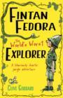 Image for Fintan Fedora, the world's worst explorer