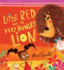 Image for Little Red and the very hungry lion