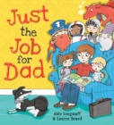 Image for Just the job for Dad