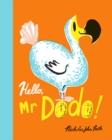 Image for Hello, Mr Dodo!