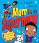 Image for My mum is a supermum