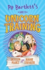 Image for Pip Bartlett's guide to unicorn training
