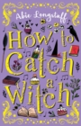 Image for How to catch a witch