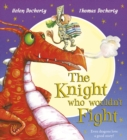Image for The knight who wouldn't fight