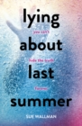 Image for Lying about last summer