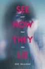 Image for See how they lie