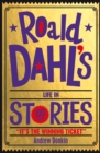 Image for Roald Dahl's life in stories