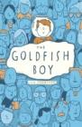 Image for The goldfish boy