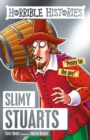 Image for Slimy Stuarts