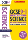 Image for GCSE 9-1 combined science: Revision guide for all exam boards