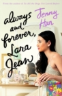 Image for Always and forever, Lara Jean