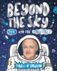 Image for Beyond the sky  : you and the universe