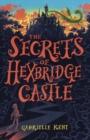 Image for The secrets of Hexbridge Castle