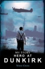 Image for Hero at Dunkirk