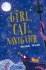 Image for The girl, the cat & the navigator