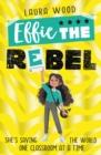 Image for Effie the rebel