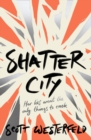 Image for Shatter City