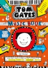 Image for Tom Gates: The Music Book