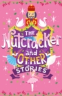Image for The nutcracker and other stories