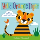 Image for Hello, orange tiger