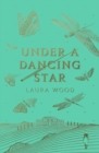 Image for Under a dancing star