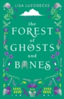 Image for The forest of ghosts and bones