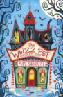 Image for The Whizz Pop Chocolate Shop