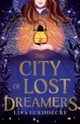 Image for The city of lost dreamers
