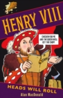 Image for Henry VIII: Heads Will Roll