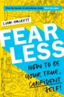 Image for Fearless!: how to be your true, confident self