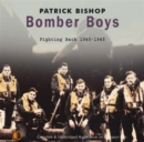 Image for Bomber boys  : fighting back, 1940-1945