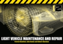 Image for Light Vehicle Maintenance and Repair Level 2 : Soft Bound Version