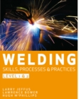 Image for Welding skills, processes and practicesLevel 2