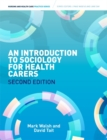 Image for Introduction to sociology for health carers