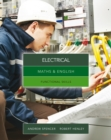 Image for Maths & English for electrical  : graduated exercises and practice exam