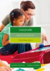 Image for Maths and English for childcare  : graduated exercises and practice exam