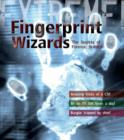 Image for Fingerprint wizards  : the secrets of forensic science