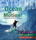 Image for Ocean in motion!  : surfing and the science of waves