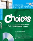 Image for Choices : A Cross-Curricular Song by Christopher Hussey