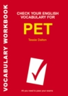 Image for Check Your  English Vocabulary for PET : Vocabulary Workbook