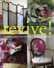 Image for Revive!  : inspired interiors from recycled materials