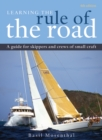 Image for Learning the rule of the road  : a guide for skippers and crews of small craft