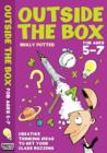 Image for Outside the box: For ages 5-7