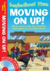 Image for Moving on up  : all you need to ease the transition from primary to secondary school