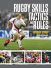 Image for Rugby skills, tactics and rules