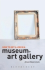 Image for How to get a job in a museum or art gallery