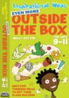 Image for Even more outside the box  : for ages 9-11