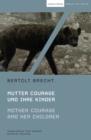 Image for Mother Courage and Her Children : Mutter Courage und ihre Kinder