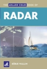 Image for The Adlard Coles book of radar