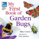 Image for My first book of garden bugs